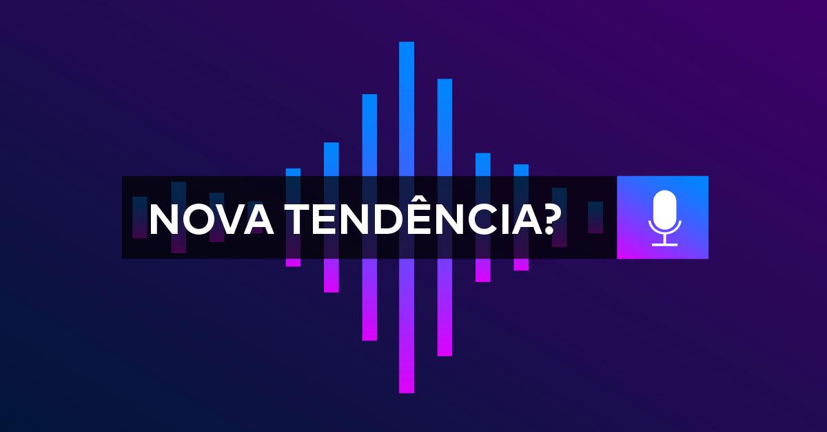 pesquisa por voz tendência marketing